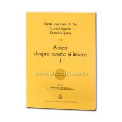 Scrieri despre moarte si inviere I - de Sfântul Ioan Gură de Aur