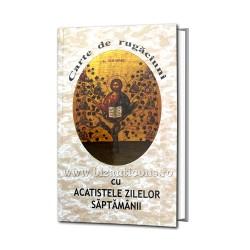 71-758 Carte de rugaciuni cu acatistele zilelor saptamanii 323 pg 12x17 cm