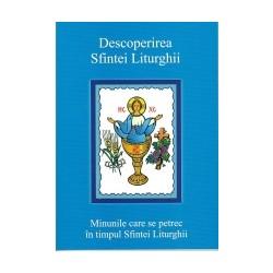 Descoperirea Sfintei Liturghii