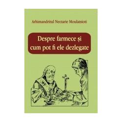 71-1123 Despre farmece si cum pot fi ele dezlegate - Arhimandritul Nectarie Moulatsioti