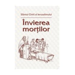 71-1134 Invierea mortilor - Sfantul Chiril al Ierusalimului