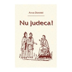 71-1152 Nu judeca! - Avva Dorotei