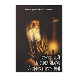 Ofranda monahilor contemporani - Sfantul Ignatie Briancianinov
