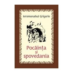 Pocainta si spovedania - Ieromonahul Grigorie