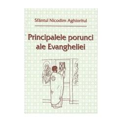 71-1169 Principalele porunci ale Evangheliei - Sfantul Nicodim Aghioritul