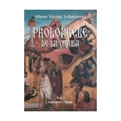 Proloagele de la Ohrida - Volumul I - Sfantul Nicolae Velimirovici