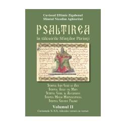 71-1175 Psaltirea in talcuirea Sfintilor Parinti Vol.II - Cuviosul Efthimie Zigaben. Sf Nicodim Aghioritul