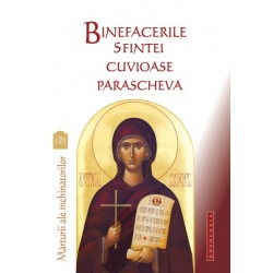 Binefacerile Sfintei Cuvioase Parascheva, vol. 2