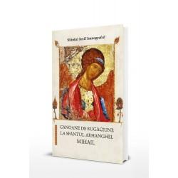 Canoane de rugaciune la Sfantul Arhanghel Mihail - Sfantul Iosif Imnograful
