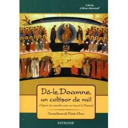 71-1534 Da-le, Doamne, un coltisor de Rai! Chipuri de monahi trecuti la Domnul - Ieroschim. Paisie Olaru