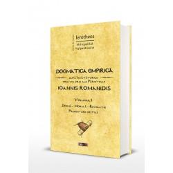 71-1536 Dogmatica empirica dupa invataturile prin viu grai ale Parintelui Ioannis Romanidis. Vol. I - IPS Ierotheos Vlachos, Mit