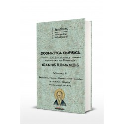 71-1537 Dogmatica empirica dupa invataturile prin viu grai ale Parintelui Ioannis Romanidis. Vol. II - IPS Ierotheos Vlachos, Mi