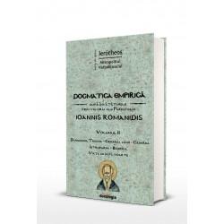 Dogmatica empirica dupa invataturile prin viu grai ale Parintelui Ioannis Romanidis. Vol. II - IPS Ierotheos Vlachos, Mi