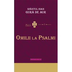 71-1553 Omilii la Psalmi - Sfantul Ioan Gura de Aur
