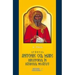 Sfantul Antonie cel Mare, biruitorul in razboiul nevazut - A. Pascu