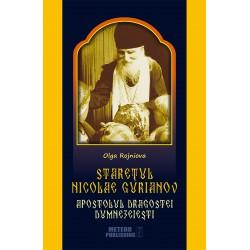 71-1050 Staretul Nicolae Gurianov. Apostolul dragostei dumnezeiesti - Olga Rojniova
