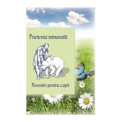 Prietenia minunata povestiri pentru copii