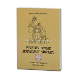 71-1864 Indrumar pentru restabilirea sanatatii - Pr. Mihaita Popa