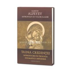 Taina credintei. Introducere in teologia dogmatica ortodoxa - Ilarion Alfeyev, Mitropolit de Volokolamsk
