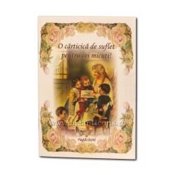 71-697 O carticica de suflet pentru cei micuti ! Rugaciuni