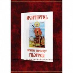 Acatistul Sfintei Mucenite Filofteia