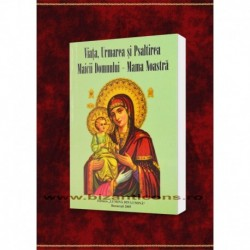 Urmarea si Psaltirea Maicii Domnului - Mama Noastra