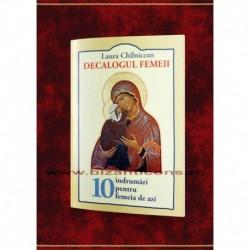 Decalogul femeii - 10 indrumari pentru femeia de azi