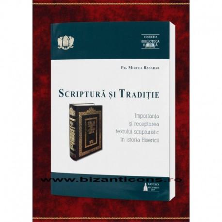 Scriptura si Traditie - Importanta