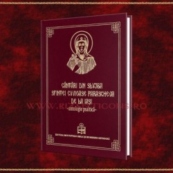 Cantari din Slujba Sfintei Cuvioase Parascheva de la Iasi - antologie psaltica