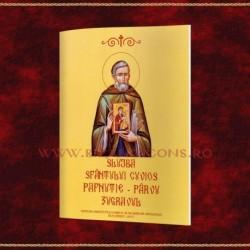Slujba Sfantului Cuvios Pafnutie - Parvu Zugravul