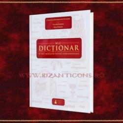 Mic dictionar de arta sacra si de cultura veche romaneasca